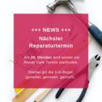 Reparaturtermin im Oktober 2021